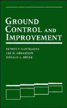 Ground Control and Improvement av Petros P. Xanthakos, etc., D.A. Bruce og L.W. Abramson (Innbundet)