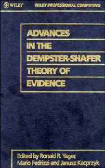 Advances in the Dempster-Shafer Theory of Evidence (Innbundet)