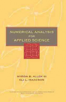 Numerical Analysis for Applied Science av Myron B. Allen og Eli L. Isaacson (Innbundet)