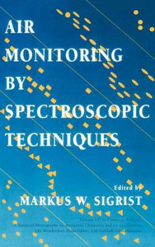 Air Monitoring by Spectroscopic Techniques (Innbundet)