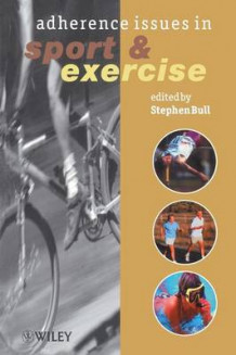 Adherence Issues in Sport and Exercise (Heftet)