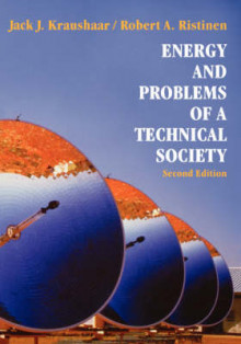 Energy and Problems of a Technical Society av Jack J. Kraushaar og Robert A. Ristinen (Heftet)