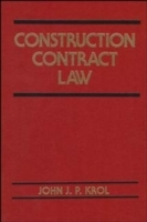 Construction Contract Law av John J.P. Krol (Innbundet)
