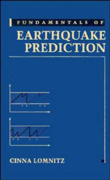 Fundamentals of Earthquake Prediction av Cinna Lomnitz (Innbundet)
