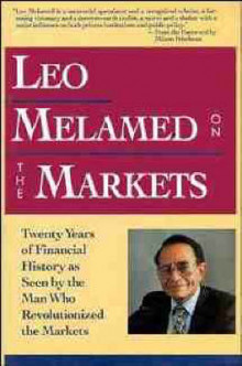 Leo Melamed on the Markets av Leo Melamed (Innbundet)
