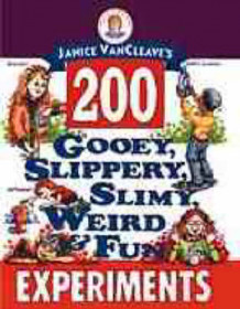 Janice VanCleave's 200 Gooey, Slippery, Slimy, Weird and Fun Experiments av Janice VanCleave (Heftet)