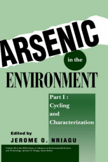 Arsenic in the Environment: Cycling and Characterization Pt. 1 av J. O. Nriagu (Innbundet)