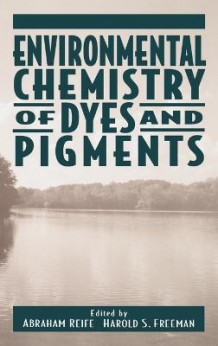 Environmental Chemistry of Dyes and Pigments (Innbundet)