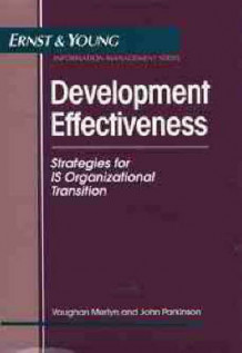 Development Effectiveness av Ernst & Young, Vaughan Merlyn og John Parkinson (Innbundet)
