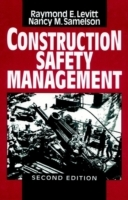 Construction Safety Management av Raymond Elliot Levitt og Nancy Morse Samelson (Innbundet)