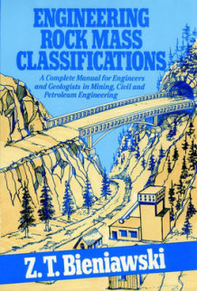 Engineering Rock Mass Classifications av Z.T. Bieniawski (Innbundet)