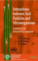Interactions Between Soil Particles and Microorganisms (Innbundet)