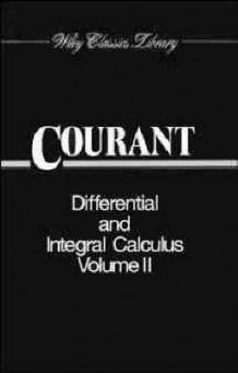 Differential and Integral Calculus, 2 Volume Set (Volume I Paper Edition; Volume II Cloth Edition) av R. Courant (Heftet)