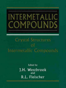 Intermetallic Compounds: Crystal Structures of Intermetallic Compounds v. 1 av J. H. Westbrook (Heftet)