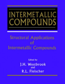Intermetallic Compounds: Structural Applications of Intermetallic Compounds v. 3 av J. H. Westbrook (Heftet)