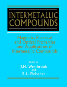 Intermetallic Compounds: Magnetic, Electrical and Optical Properties and Applications of Intermetallic Compounds v. 4 av J. H. Westbrook (Heftet)