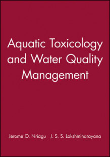 Aquatic Toxicology and Water Quality Management (Innbundet)