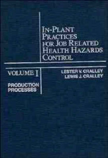 In-Plant Practices for Job Related Health Hazards Control: Production Processes v. 1 av L. V. Cralley og Lewis J. Cralley (Innbundet)