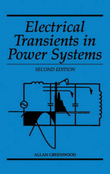 Electrical Transients in Power Systems av Allan Greenwood (Innbundet)