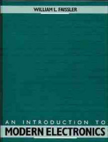 An Introduction to Modern Electronics av William L. Faissler (Heftet)