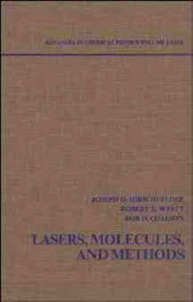Advances in Chemical Physics: Lasers, Molecules and Methods v.73 (Innbundet)