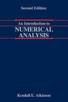 An Introduction to Numerical Analysis av Kendall Atkinson (Heftet)