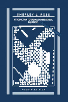 Introduction to Ordinary Differential Equations: Solutions Manual av Shepley L. Ross (Heftet)