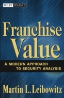 Franchise Value av Martin L. Leibowitz (Innbundet)