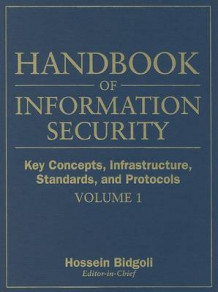 Handbook of Information Security av Hossein Bidgoli (Innbundet)