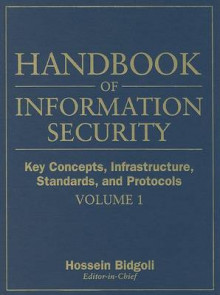 Handbook of Information Security: Handbook of Information Security Key Concepts, Infrastructure, Standards and Protocols v. 1 av Hossein Bidgoli (Innbundet)