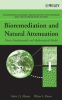 Bioremediation and Natural Attenuation av Pedro J. Alvarez og Walter A. Illman (Innbundet)
