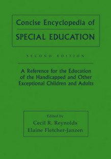 Concise Encyclopedia of Special Education (Heftet)
