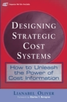 Designing Strategic Cost Systems av Lianabel Oliver (Innbundet)