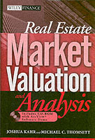 Real Estate Market Valuation and Analysis av Joshua Kahr og Michael C. Thomsett (Innbundet)