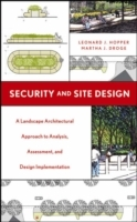Security and Site Design av Leonard J. Hopper og Martha J. Droge (Innbundet)
