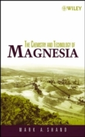 The Chemistry and Technology of Magnesia av Mark A. Shand (Innbundet)