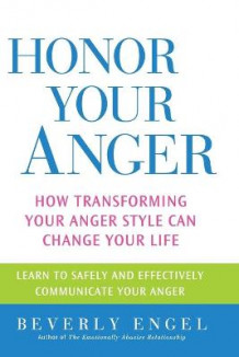 Honor Your Anger av Beverley Engel (Heftet)