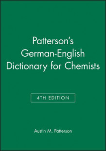 German-English Dictionary for Chemists av Austin M. Patterson (Innbundet)
