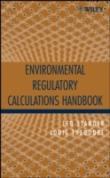 Environmental Regulatory Calculations Handbook av Leo Stander og Louis Theodore (Innbundet)