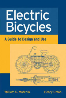Electric Bicycles av William C. Morchin og Henry Oman (Heftet)
