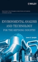 Environmental Analysis and Technology for the Refining Industry av James G. Speight og James D. Winefordner (Innbundet)