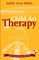 Child Art Therapy 25th Anniversary Edition av Judith Aron Rubin (Heftet)
