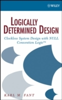 Logically Determined Design av Karl M. Fant (Innbundet)