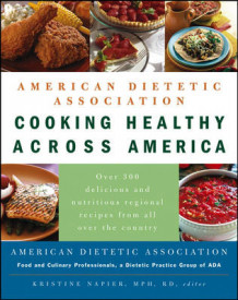 Cooking Healthy Across America av ADA (American Dietetic Association) (Innbundet)
