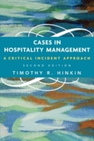Cases in Hospitality Management av Timothy R. Hinkin (Heftet)