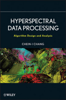 Hyperspectral Data Processing av Chein-I Chang (Innbundet)
