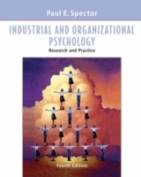 Industrial and Organizational Psychology: Research and Practice, 4th Editio av Paul E. Spector (Innbundet)