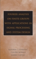 Fourier Analysis on Finite Groups with Applications in Signal Processing and System Design av Radomir S. Stankovic, Claudio Moraga og Jaakko Astola (Innbundet)