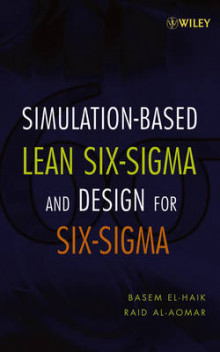 Simulation-based Lean Six-Sigma and Design for Six-Sigma av Basem El-Haik og Raid Al-Aomar (Innbundet)