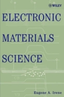 Electronic Materials Science av Eugene A. Irene (Innbundet)